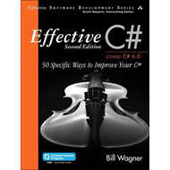 Effective C#  (Covers C# 6.0), (includes Content Update Prog (BOK)