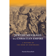 Jewish Messiahs in a Christian Empire (BOK)