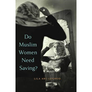 Do Muslim Women Need Saving? (BOK)
