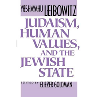 Judaism, Human Values and the Jewish State (BOK)