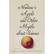 Newton's Apple and Other Myths About Science (BOK)