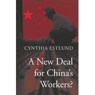 New Deal for China's Workers? (BOK)