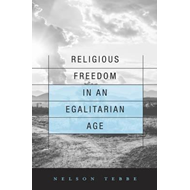 Religious Freedom in an Egalitarian Age (BOK)