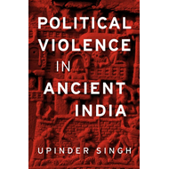 Political Violence in Ancient India (BOK)