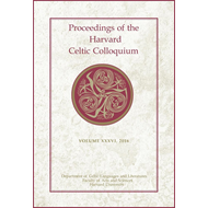 Proceedings of the Harvard Celtic Colloquium, 36: 2016 (BOK)