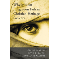 Why Muslim Integration Fails in Christian-Heritage Societies (BOK)