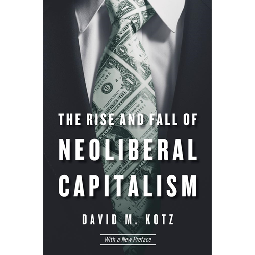 Rise and Fall of Neoliberal Capitalism (BOK)