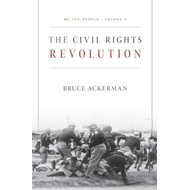 We the People, Volume 3: the Civil Rights Revolution (BOK)