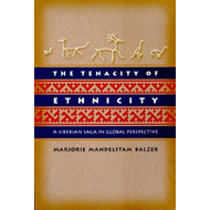 The Tenacity of Ethnicity: A Siberian Saga in Global Perspective (BOK)