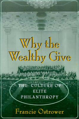 Why the Wealthy Give (BOK)