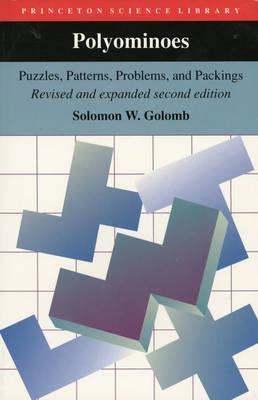 Polyominoes: Puzzles, Patterns, Problems and Packings (BOK)