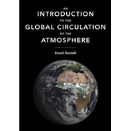 Introduction to the Global Circulation of the Atmosphere (BOK)