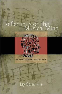 Reflections on the Musical Mind (BOK)