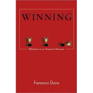 Winning: Reflections on an American Obsession (BOK)