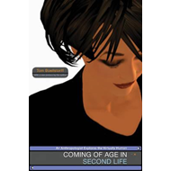 Coming of Age in Second Life (BOK)