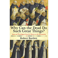 Why Can the Dead Do Such Great Things? (BOK)