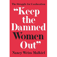 Keep the Damned Women Out (BOK)