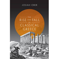 Rise and Fall of Classical Greece (BOK)