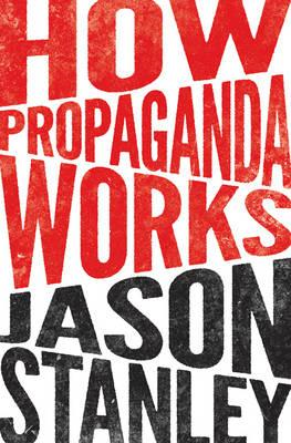 How Propaganda Works (BOK)
