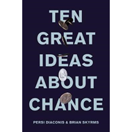 Ten Great Ideas about Chance (BOK)