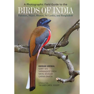 Photographic Field Guide to the Birds of India, Pakistan, Ne (BOK)