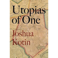 Utopias of One (BOK)