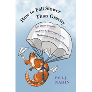 How to Fall Slower Than Gravity (BOK)