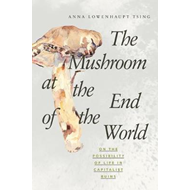 Mushroom at the End of the World (BOK)