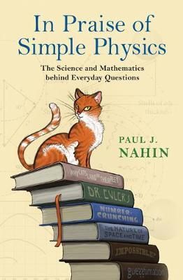In Praise of Simple Physics (BOK)