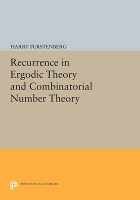 Recurrence in Ergodic Theory and Combinatorial Number Theory (BOK)