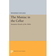 The Maniac in the Cellar: Sensation Novels of the 1860s (BOK)
