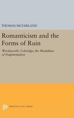 Romanticism and the Forms of Ruin (BOK)