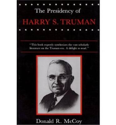 The Presidency of Harry S. Truman (BOK)
