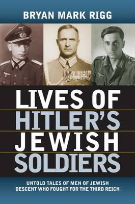Lives of Hitler's Jewish Soldiers (BOK)