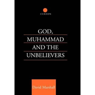 God, Muhammad and the Unbelievers (BOK)