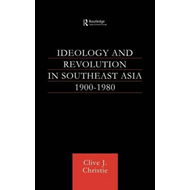 Ideology and Revolution in South-east Asia, 1900-1975 (BOK)
