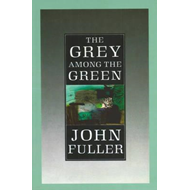The Grey Among The Green (BOK)