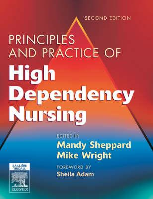 Principles and Practice of High Dependency NursingText and E (BOK)