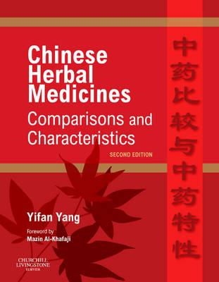 Chinese Herbal Medicines: Comparisons and Characteristics (BOK)