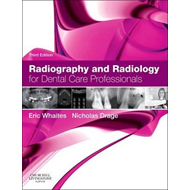 Radiography and Radiology for Dental Care Professionals (BOK)