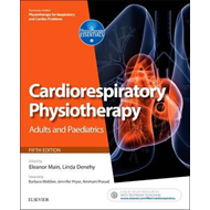 Cardiorespiratory Physiotherapy: Adults and Paediatrics (BOK)