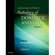 Jubb, Kennedy & Palmer's Pathology of Domestic Animals: Volu (BOK)
