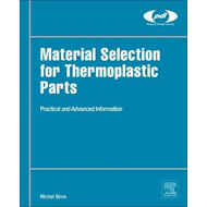 Material Selection for Thermoplastic Parts (BOK)