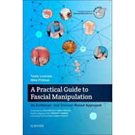 Practical Guide to Fascial Manipulation (BOK)