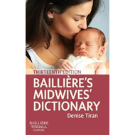 Bailliere's Midwives' Dictionary (BOK)