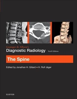 Grainger & Allison's Diagnostic Radiology: The Spine (BOK)
