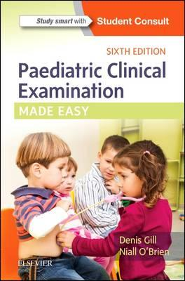 Paediatric Clinical Examination Made Easy (BOK)