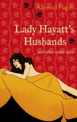 Lady Hayatt's Husbands and Other Erotic Tales (BOK)