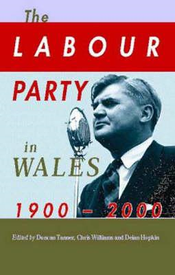 Labour Party in Wales 1900-2000 (BOK)