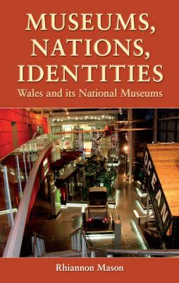 Museums, Nations, Identities (BOK)